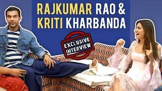 Rajkumar Rao & Kriti Kharbanda Exclusive Interview | Shaadi Mein Zaroor Aana