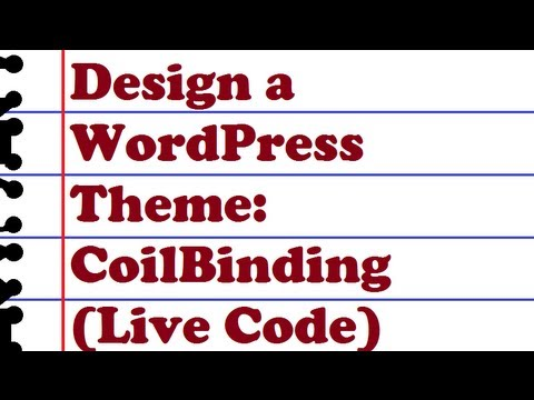 Design WordPress Themes: Coil Binding