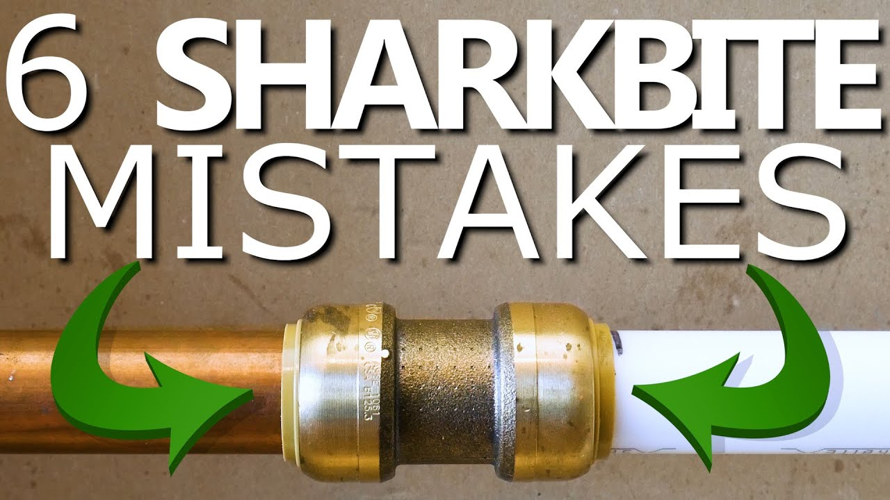 6 SHARKBITE Mistakes NOT To Make! | GOT2LEARN