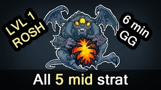 Level 1 Roshan, all 5 mid strat, 6 min GG — Manila Major Dota 2