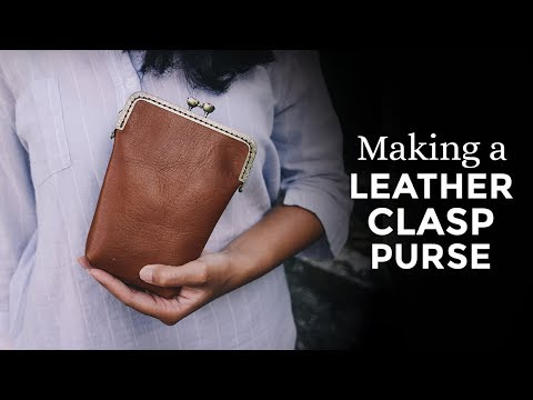 Making a Leather Clasp Purse ⧼Week 31/52⧽