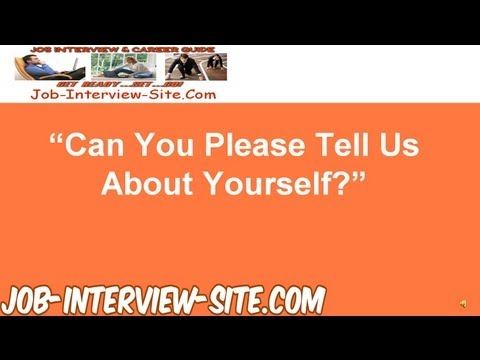 Tell Me about Yourself - Interview Question and Answers