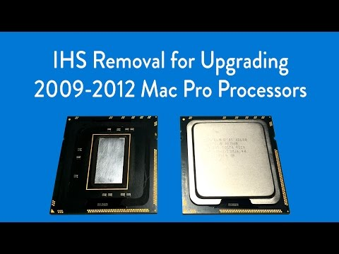 Soldered IHS Removal Process for upgrading CPU in 2009-2012 Mac Pro Models