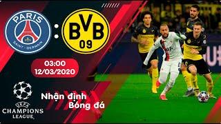 🔴Nhận định, soi kèo PSG vs Dortmund 03h00 ngày 12/3/2020 - vòng 1/8 Champions League 2019/2020