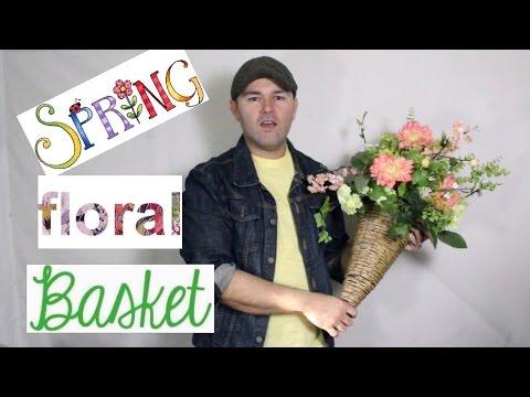 How To Make A Spring Floral Arrangement  / Easy Tutorial / Basket araangemnt
