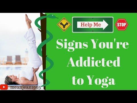 Signs You are Addicted to YOGA (funny -Yoga-spiritual)