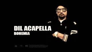 BOHEMIA + Devika - Dil Acapella (Official Audio) Viral Hits!