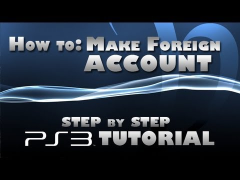 How and why to make a foreign account (Tutorial)