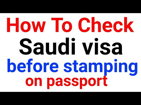 how to check saudi employement/work  visa before getting stamped on passport online origional or not