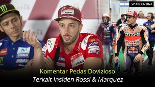 Komentar Pedas Dovizioso Terkait Insiden Rossi Dan Marquez