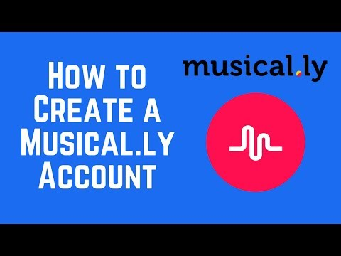 How to Create a Musical.ly Account (2018)