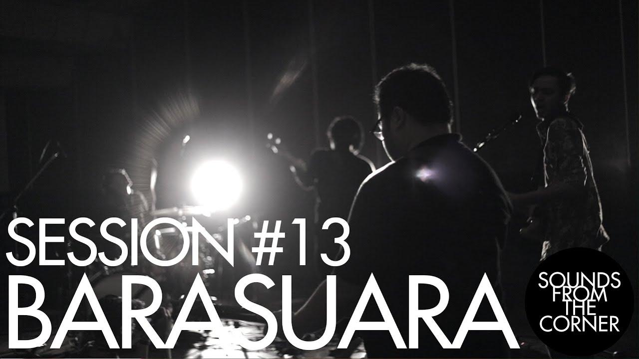 Download Sounds From The Corner : Session #13 Barasuara MP3 Gratis