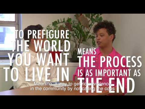 Part 1: Prison Abolition & Prefiguring the World You Want to Live In