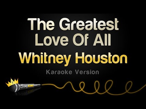 Whitney Houston - The Greatest Love Of All (Karaoke Version)
