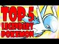 Top 5 Legendary Pokemon