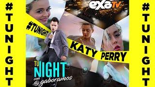 Katy Perry en #TuNight con Gabo Ramos hablaron de su próxima gira