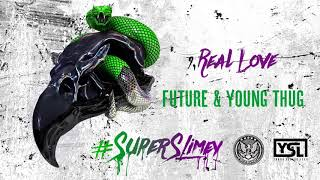 Download Future & Young Thug - Real Love [Official Audio]