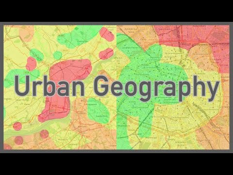 Urban Geography: Why We Live Where We Do