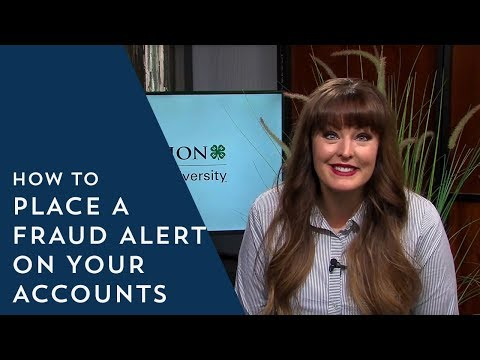 How to Place a Fraud Alert on Your Accounts