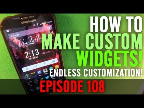 EP: 108 - TURORIAL: How to Make your own Custom Android Clickable Widgets!