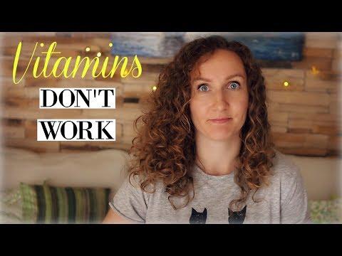 Vitamins Don't Work!