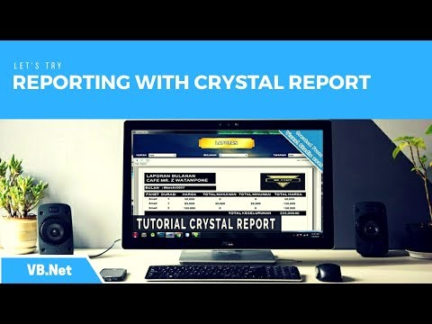 VB.Net - Tutorial Crystal Report : Daily Reports, Monthly And Yearly Visual Studio 2010