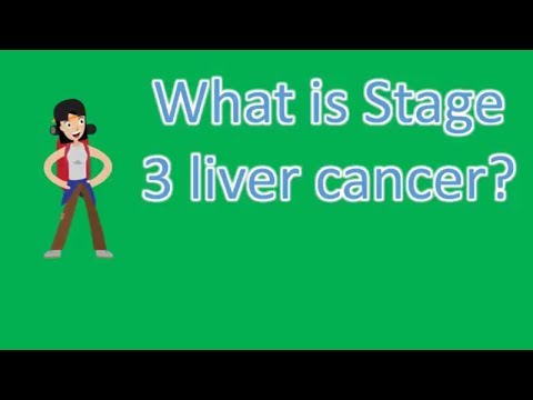 What is Stage 3 liver cancer ? |Top Health FAQS