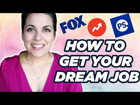 How To Get Your Dream Job in 10 Steps + Competition!