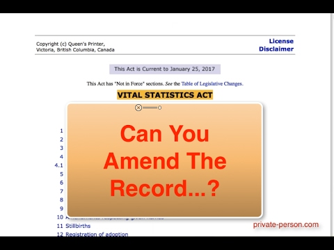 B.C. Vital Statistics Act review - can you amend your CoLB?
