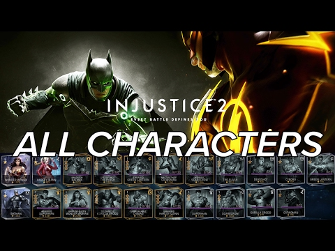 INJUSTICE 2: ALL CHARACTERS (iOS / Android) Character List with Animations!
