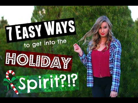 7 EASY WAYS TO GET INTO THE HOLIDAY SPIRIT! // DIY's, Treats & Things to Do!