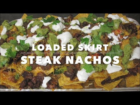 Loaded Skirt Steak Nachos