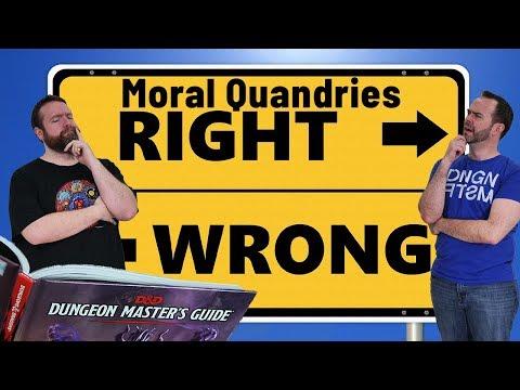 Moral Quandaries in 5e Dungeons & Dragons - Web DM