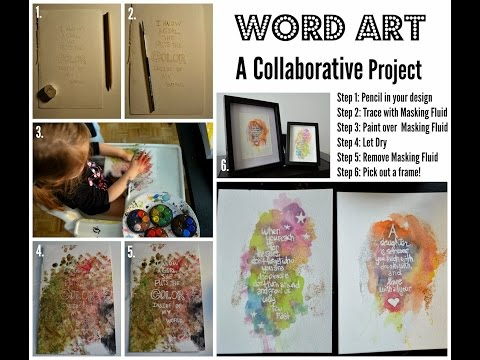 Word Art Tutorial - How to Collaborate using Masking Fluid