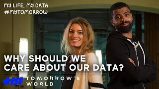 Why should we care about our data? - Tomorrow
