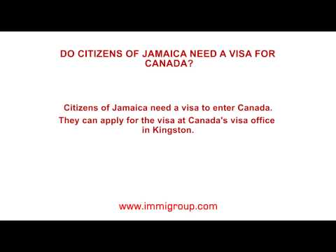Do citizens of Jamaica need a visa for Canada?