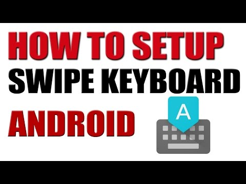 How to Setup Google Swipe Keyboard in Any Android Smartphone