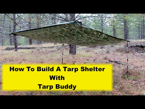 How To Build A Tarp Shelter with Tarp Buddy