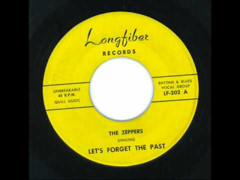 Let's Forget The Past - The Zeppers