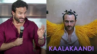 Saif Ali Khan On His Upcoming Movie Kaalakaandi