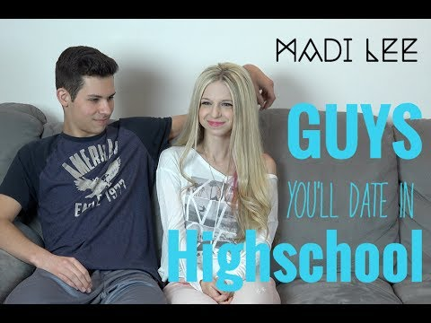 Different Kinds of Guys You'll Date in High School - Madi Lee Vlogs