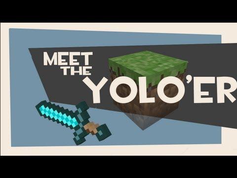 Meet The YOLO (Minecraft Machinima)