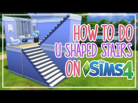 The Sims 4 - How to do U SHAPED Stairs