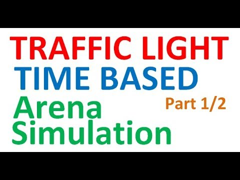 Arena Simulation Traffic Light Time Based Part 1