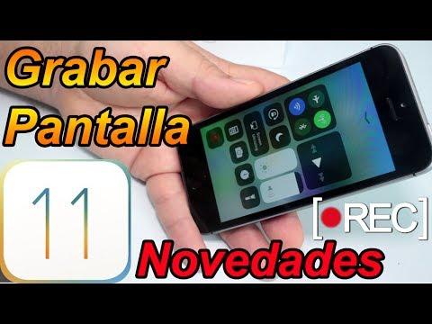 Como Grabar La Pantalla De iPhone iOS 11 - iOS 11 Mejores Funciones Parte 3