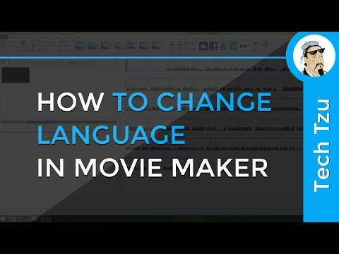 How to Change Language in Movie Maker