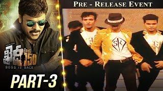 Khaidi No 150 Pre Release Event Part #3 || Megastar Chiranjeevi || Kajal Aggarwal || V V Vinayak
