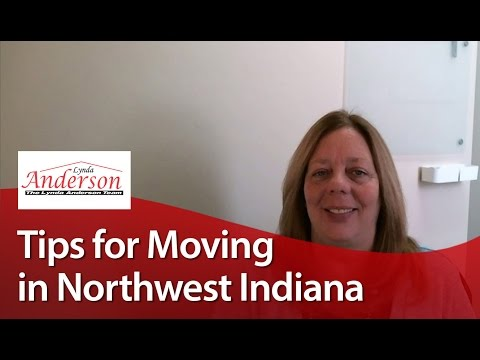 Northwest Indiana Real Estate Agent: Tips for moving in Northwest Indiana