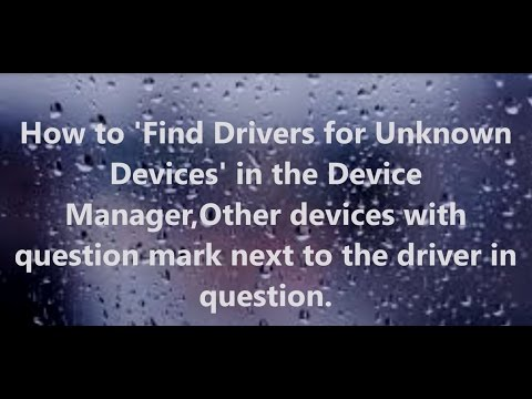 How To Install Unknown Device Drivers In Device Manager / How To Find Drivers For Known Devices Usb