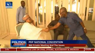 Analysing IBB, PDP Leaders Parley And 2019 Elections |Politics Today|